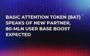 Basic Attention Token (BAT) Speaks of New Partner, 80-Mln User Base Boost Expected