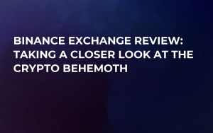 Binance Exchange Review: Taking a Closer Look at the Crypto Behemoth