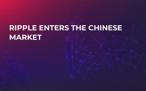 Ripple Enters the Chinese Market