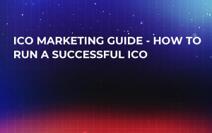 ICO Marketing Guide - How To Run A Successful ICO