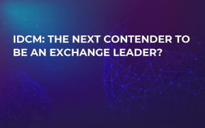 IDCM: The Next Contender to be an Exchange Leader?