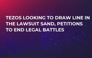 Tezos Looking to Draw Line in the Lawsuit Sand, Petitions to End Legal Battles