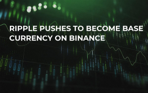 Ripple Pushes to Become Base Currency on Binance