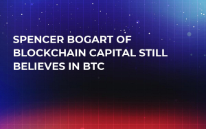 Spencer Bogart of Blockchain Capital Still Believes in BTC