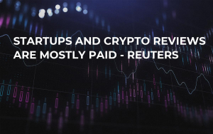 Startups and Crypto Reviews Are Mostly Paid - Reuters