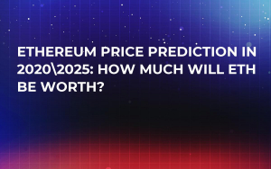 Ethereum Price Prediction in 202025: How Much Will ETH be Worth?