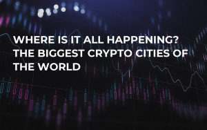 Where Is It All Happening? The Biggest Crypto Cities of the World