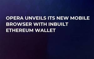 Opera Unveils Its New Mobile Browser with Inbuilt Ethereum Wallet