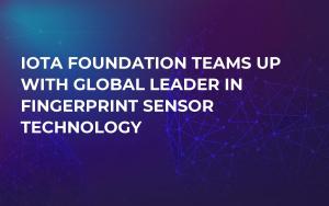 IOTA Foundation Teams Up With Global Leader in Fingerprint Sensor Technology