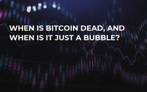 When Is Bitcoin Dead, and When Is It Just a Bubble?