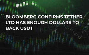 Bloomberg Confirms Tether Ltd Has Enough Dollars to Back USDT