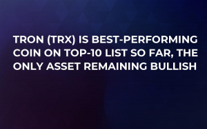 Tron (TRX) Is Best-Performing Coin on Top-10 List So Far, The Only Asset Remaining Bullish