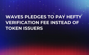 Waves Pledges to Pay Hefty Verification Fee Instead of Token Issuers