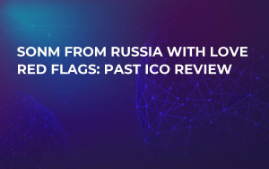 SONM From Russia with Love Red Flags: Past ICO Review