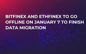 Bitfinex and Ethfinex to Go Offline on January 7 to Finish Data Migration