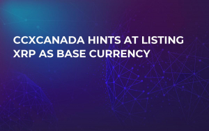 CCXCanada Hints at Listing XRP as Base Currency