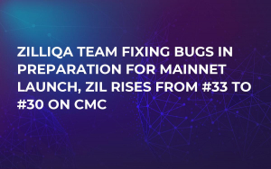 Zilliqa Team Fixing Bugs in Preparation for Mainnet Launch, ZIL Rises from #33 to #30 on CMC