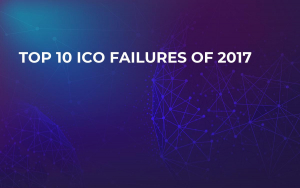 Top 10 ICO Failures of 2017