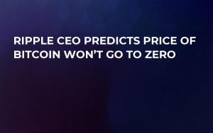 Ripple CEO Predicts Price of Bitcoin Won't Go to Zero