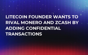 Litecoin Founder Wants to Rival Monero and ZCash by Adding Confidential Transactions
