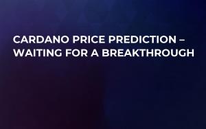Cardano Price Prediction – Waiting for a Breakthrough