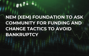 NEM (XEM) Foundation to Ask Community for Funding and Change Tactics to Avoid Bankruptcy