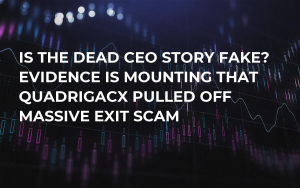 Is the Dead CEO Story Fake? Evidence Is Mounting That QuadrigaCX Pulled Off Massive Exit Scam