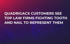 QuadrigaCX Customers See Top Law Firms Fighting Tooth and Nail to Represent Them