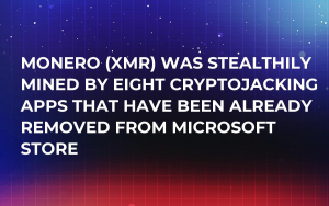 Monero (XMR) Was Stealthily Mined by Eight Cryptojacking Apps That Have Been Already Removed from Microsoft Store