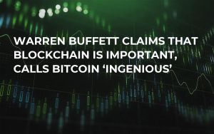 Warren Buffett Claims That Blockchain Is Important, Calls Bitcoin 'Ingenious'