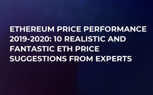 Ethereum Price Performance 2019-2020: 10 Realistic and Fantastic ETH Price Suggestions from Experts