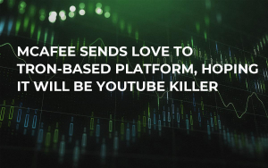 McAfee Sends Love to Tron-Based Platform, Hoping It Will Be YouTube Killer