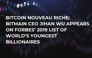 Bitcoin Nouveau Riche: Bitmain CEO Jihan Wu Appears on Forbes' 2019 List of World's Youngest Billionaires