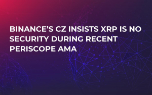 Binance's CZ Insists XRP Is No Security During Recent Periscope AMA