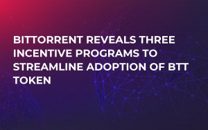 BitTorrent Reveals Three Incentive Programs to Streamline Adoption of BTT Token