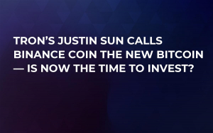 Tron's Justin Sun Calls Binance Coin the New Bitcoin — Is Now the Time to Invest?