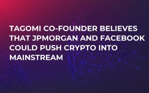 Tagomi Co-Founder Believes That JPMorgan and Facebook Could Push Crypto into Mainstream