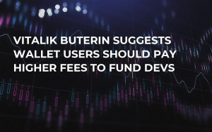 Vitalik Buterin Suggests Wallet Users Should Pay Higher Fees to Fund Devs
