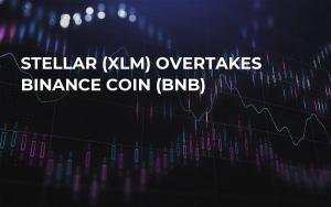 Stellar (XLM) Overtakes Binance Coin (BNB)