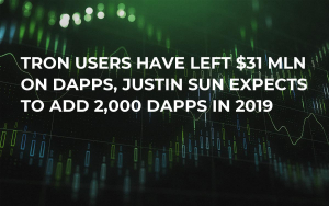 Tron Users Have Left $31 Mln on DApps, Justin Sun Expects to Add 2,000 DApps in 2019