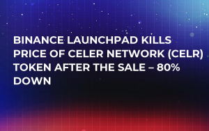 Binance Launchpad Kills Price of Celer Network (CELR) Token After the Sale – 80% Down