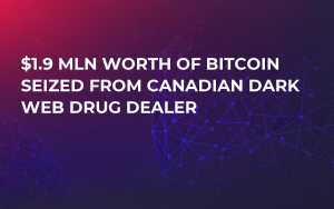 $1.9 Mln Worth of Bitcoin Seized from Canadian Dark Web Drug Dealer