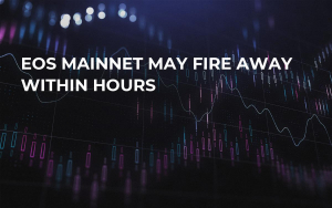 EOS Mainnet May Fire Away Within Hours