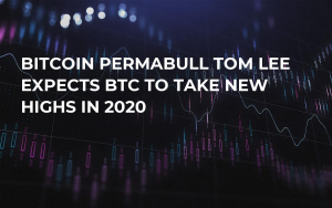 Bitcoin Permabull Tom Lee Expects BTC to Take New Highs in 2020