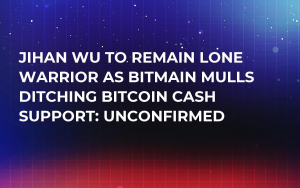 Jihan Wu to Remain Lone Warrior as Bitmain Mulls Ditching Bitcoin Cash Support: Unconfirmed