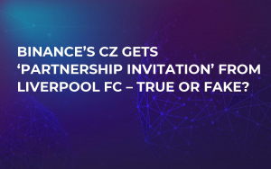 Binance's CZ Gets 'Partnership Invitation' from Liverpool FC – True or Fake?