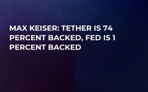 Max Keiser: Tether Is 74 Percent Backed, FED Is 1 Percent Backed