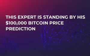 This Expert Is Standing by His $100,000 Bitcoin Price Prediction