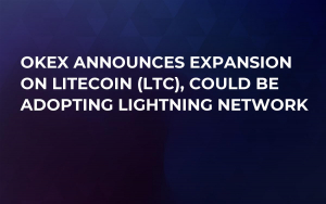 OKEx Announces Expansion on Litecoin (LTC), Could Be Adopting Lightning Network