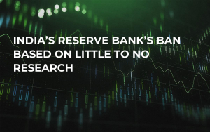 India's Reserve Bank's Ban Based on Little to No Research